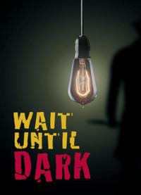 Wait Until Dark in Milwaukee, WI