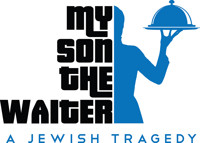 My Son The Waiter - A Jewish Tragedy in Miami