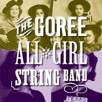 The Goree All-Girl String Band in Other New York Stages