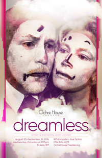 DREAMLESS, by Justin Locklear in Dallas