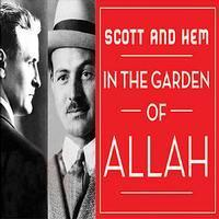 Scott and Hem in the Garden of Allah in Broadway