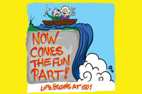 Now Comes the Fun Part: Life Begins at 50! in Detroit