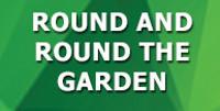 Round and Round the Garden in Broadway