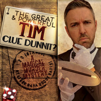 The Great & Powerful Tim: Clue Dunnit? in Orlando
