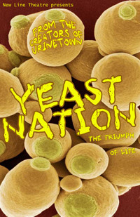 YEAST NATION at New Line Theatre in Broadway