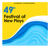 49th Annual Festival of New Plays in Boston
