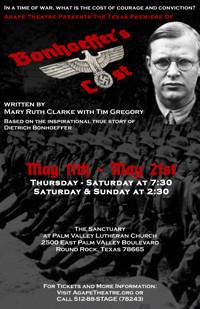 BONHOEFFER'S COST - Based on the inspirational true story of Dietrich Bonhoeffer in Broadway