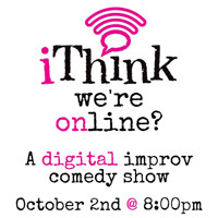 iThink We're Online? A Digital Improv Comedy Show in Atlanta