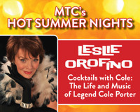 """MTC's Hot Summer Nights Presents Leslie Orofino """"Cocktails with Cole: The Life and Music of Legend Cole Porter"""" in Connecticut"""