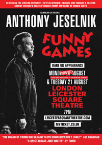Anthony Jeselnik: Funny Games in UK / West End