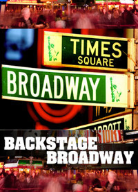 Backstage Broadway in Broadway