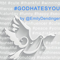 #GODHATESYOU: A new play by Emily Dendinger in Portland