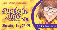 Young Performers Series present Junie B Jones JR, The Musical in Broadway