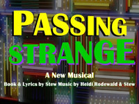 PASSING STRANGE in Broadway