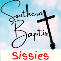 Southern Baptist Sissies in Chicago