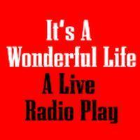 It's A Wonderful Life: A Live Radio Play in Columbus