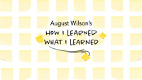 AUGUST WILSON'S How I Learned What I Learned in Raleigh