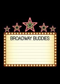 Broadway Buddies in Milwaukee, WI