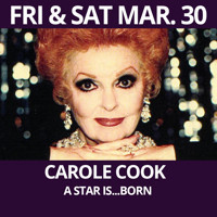 CAROLE COOK - A Star Is...Born in Off-Off-Broadway