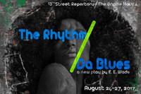 The Rhythm/Da Blues in Off-Off-Broadway