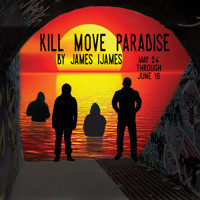 KILL MOVE PARADISE by James Ijames Michigan Premiere in Detroit