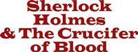 Sherlock Holmes and The Crucifer of Blood in Pittsburgh