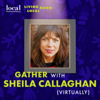 Living Room Local with Sheila Callaghan  in Denver