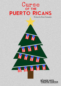 CURSE OF THE PUERTO RICANS in Broadway