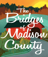 The Bridges of Madison County in Baltimore