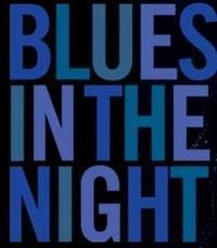 Blues in the Night in Broadway