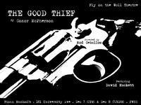 The Good Thief by Conor McPherson in Toronto