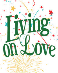 Living on Love in Broadway