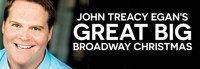John Treacy Egan's Great Big Broadway Christmas  in Rockland / Westchester
