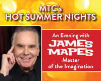 MTC's Hot Summer Nights Presents An Evening with James Mapes: Master of the Imagination in Connecticut