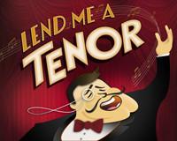 Lend Me A Tenor by Ken Ludwig in Austin
