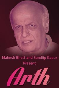 Mahesh Bhatt`s Arth in India