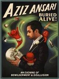 AZIZ ANSARI: Buried Alive Tour in San Diego