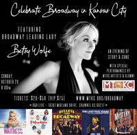 Celebrate Broadway in Kansas City Featuring Betsy Wolfe in Kansas City