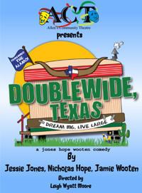 Doublewide, TEXAS in Broadway