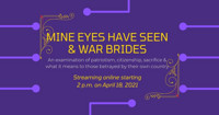 Mine Eyes Have Seen & War Brides in Chicago