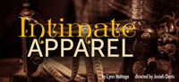 Intimate Apparel in Broadway