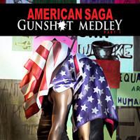 American Saga - Gunshot Medley: Part 1 in Broadway