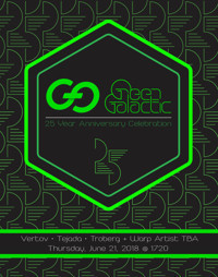 Green Galactic's 25th Year Anniversary Celebration in Broadway