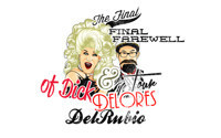 The Final, Final Farewell Tour of DIck and Delores DelRubio in Other New York Stages