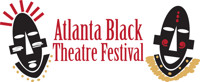 Atlanta Black Theatre Festival  in Atlanta