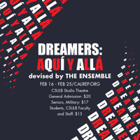 Dreamers: Aqui y Alla (Here and There) in Broadway