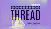 MODArts Dance Collective (MADC) presents Collective Thread in Central New York