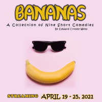 Bananas: A Collection of Nine Short Comedies in Indianapolis