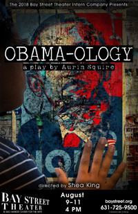 Obama-ology by Aurin Squire in Long Island
