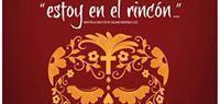 Siembra, Latino Theatre Season: Estoy en el Rincón in Albuquerque
